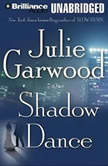 Shadow Dance, Julie Garwood