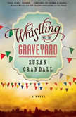 Whistling Past the Graveyard, Susan Crandall