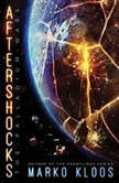 Aftershocks, Marko Kloos