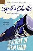 The Mystery of the Blue Train A Hercule Poirot Mystery, Agatha Christie