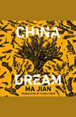 China Dream, Ma Jian
