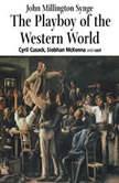 The Playboy of the Western World, John Milllington Synge