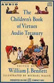 The Children's Book of Virtues Audio Treasury, William J. Bennett
