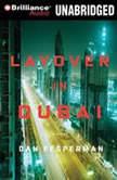 Layover in Dubai, Dan Fesperman