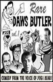 Rare Daws Butler Comedy from the Voice of Yogi Bear!, Daws Butler