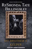 My Brother's Keeper, Reshonda Tate Billingsley