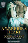 A Warrior's Heart, Donna Grant