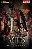Blood and Ashes A Foreworld SideQuest, Scott James Magner