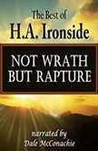 Not WrathBut Rapture, H.A. Ironside
