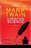 Christian Science, Mark Twain