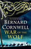 War of the Wolf, Bernard Cornwell
