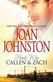 Hawk's Way: Callen & Zach The Headstrong Bride\The Disobedient Bride, Joan Johnston