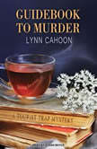 Guidebook to Murder, Lynn Cahoon