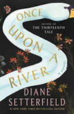 Once Upon a River A Novel, Diane Setterfield