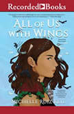 All of Us with Wings, Michelle Ruiz Keil