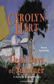 Dead Days of Summer, Carolyn Hart