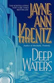 Deep Waters, Jayne Ann Krentz