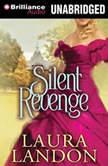 Silent Revenge, Laura Landon