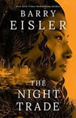 The Night Trade, Barry Eisler