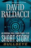 Bullseye An Original Will Robie / Camel Club Short Story, David Baldacci