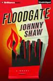 Floodgate, Johnny Shaw