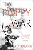 The Poppy War, R. F. Kuang