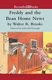 Freddy and the Bean Home News, Walter R. Brooks