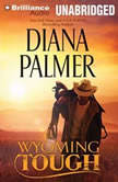 Wyoming Tough, Diana Palmer