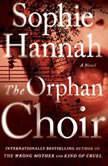 The Orphan Choir, Sophie Hannah