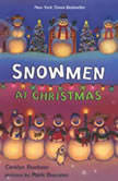 Snowmen at Christmas, Caralyn Buehner