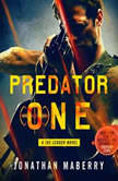 Predator One A Joe Ledger Novel, Jonathan Maberry