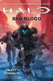 HALO: Bad Blood, Matt Forbeck