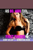 His Big, Hard Tool : First Timers 4 (Virgin Erotica), Kimmy Welsh