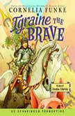 Igraine the Brave, Cornelia Funke