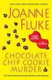 Chocolate Chip Cookie Murder, Joanne Fluke