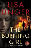 The Burning Girl A Whispers Story, Lisa Unger