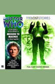 Doctor Who - The Lost Stories - Mission to Magnus, Philip Martin