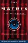 The Matrix and Philosophy, William Irwin