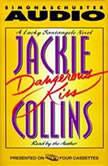 Dangerous Kiss A Lucky Santangelo Novel, Jackie Collins