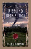 The Riesling Retribution, Ellen Crosby