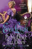 From Duke Till Dawn The London Underground, Eva Leigh