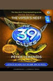 The 39 Clues Book Seven: The Viper's Nest, Peter Lerangis