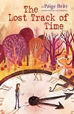 The Lost Track of Time, Paige Britt