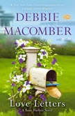 Love Letters A Rose Harbor Novel, Debbie Macomber