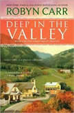 Deep in the Valley, Robyn Carr