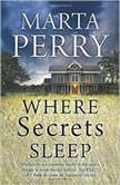 Where Secrets Sleep, Marta Perry