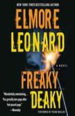 Freaky Deaky, Elmore Leonard