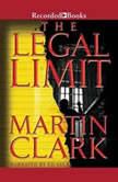 Legal Limit, Martin Clark