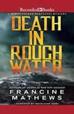 Death in Rough Water, Francine Mathews