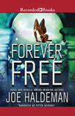 Forever Free, Joe Haldeman